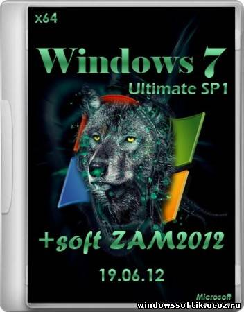 Windows 7 SP1 Ultimate x64 + soft ZAM2012 19.06.12 (2012/RUS)