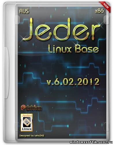 Jeder Linux Base 6.02.2012 (x86/RUS/2012)