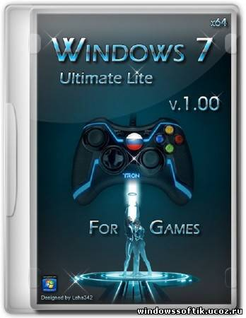 Windows 7 x64 Ultimate Lite for Games v.1.00 (RUS/2012)