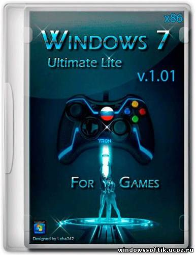 Windows 7 x86 Ultimate Lite for Games v.1.01 (x86/2012/RUS)