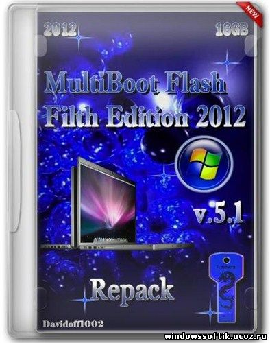 MultiBoot Flash Filth Edition v.5.1 Repack by Davidoff1002 (RUS/ENG/2012)