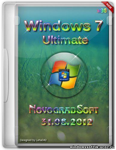 Windows 7 Ultimate SP1 NovogradSoft 31.08.2012 (x86/RUS)