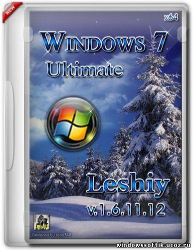 Windows 7 Ultimate Leshiy v.1.6.11.12 (x64/RUS/ENG/2012)