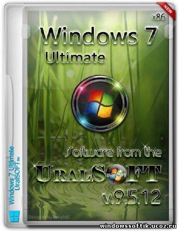 Windows 7 x86 UralSOFT Ultimate 9.5.12 (RUS/2012)