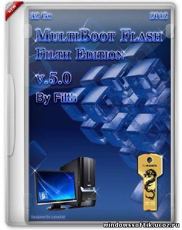 MultiBoot Flash Filth Edition v.5.0 Final (RUS/ENG/2012)