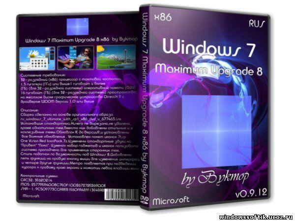 Windows 7 Maximum Upgrade 8 x86 by Bukmop v0.9.12 (RUS/2012)