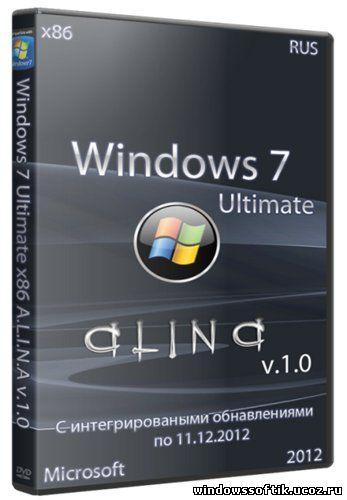 Windows 7 Ultimate x86 A.L.I.N.A v.1.0 (RUS/2012)