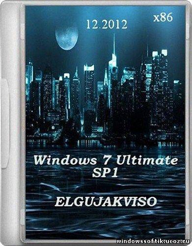 Windows 7 Ultimate SP1 Elgujakviso Edition 12.2012 (x86/RUS/2012)