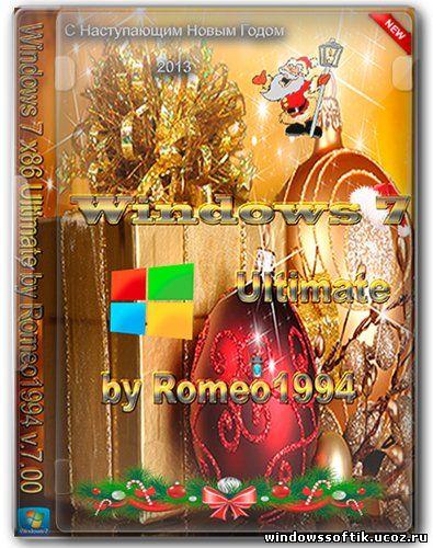Windows 7 Ultimate by Romeo1994 v.7.00 (x86/RUS/2012)
