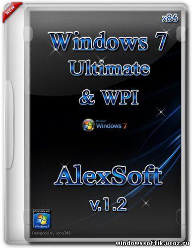 Windows 7 Ultimate v.1.2 AlexSoft & WPI (x86/RUS/2012)