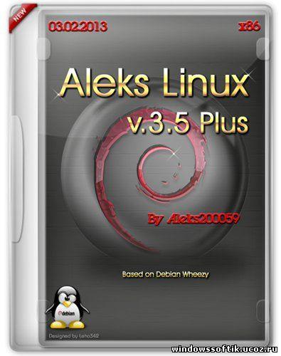 Aleks Linux v.3.5 Plus (RUS/03.02.2013)